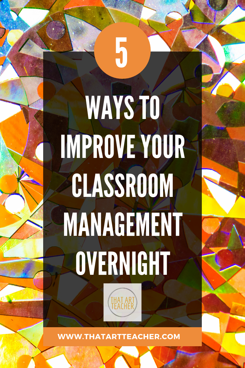 5 ways to improve your classroom management overnight.