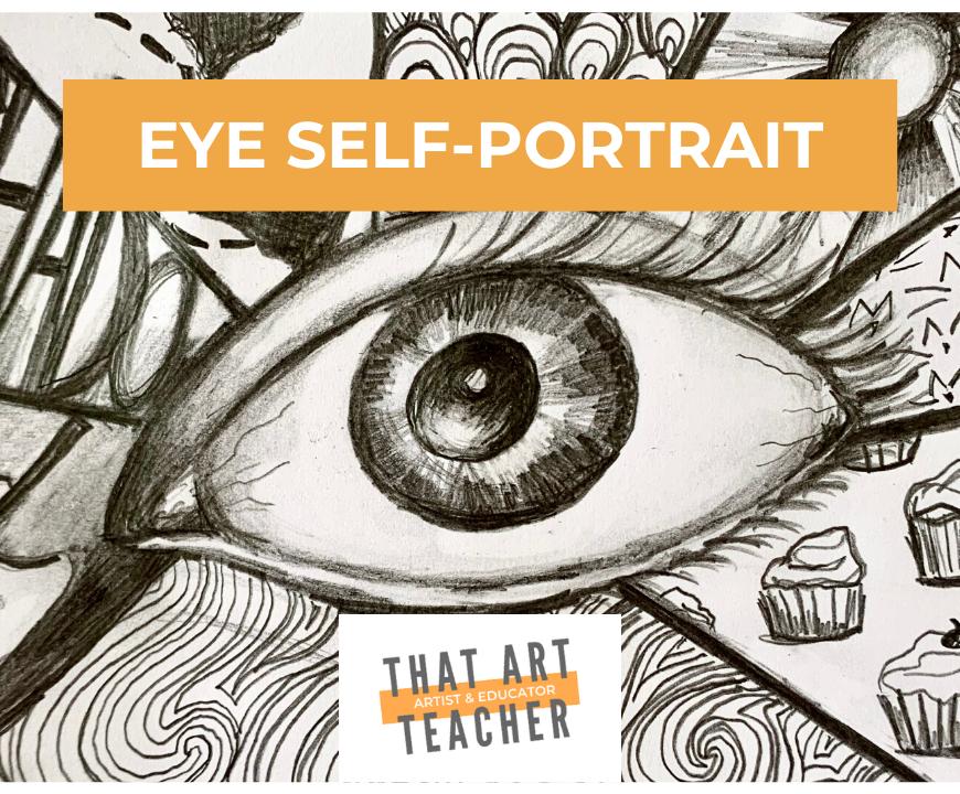 Eye Self- Portrait Lesson